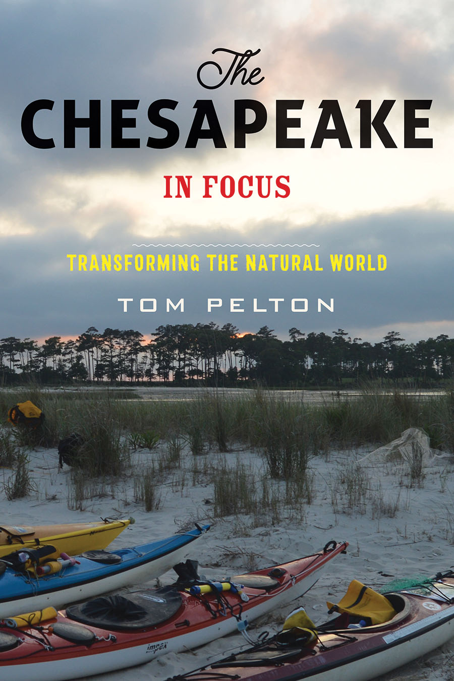 Tom Pelton's new book was published by Johns Hopkins University Press