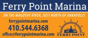 Ferry Point Marina is located on the Magothy River, just north of Annapolis.