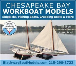 Chesapeake Bay Workboat Models include Skipjacks, fishing boats, crabbing boats and more.