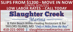Slaughter Creek Marina located in Taylors Island, Maryland is a full service marina with slips available and an on-site floating restaurant Palm Beach Willies